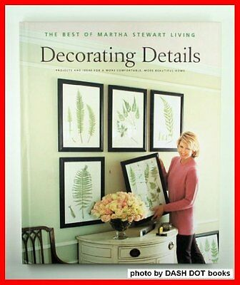 Decorating Details: Projects and Ideas for a More