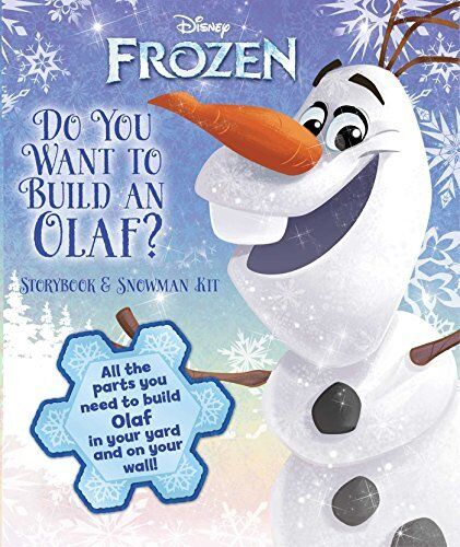 Disney Frozen: Do You Want to Build an Olaf?: Storybook & Snowman Kit by TBD