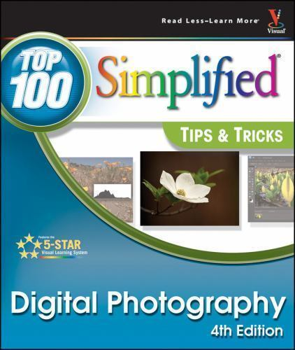 Digital Photography: Top 100 Simplified Tips & Tricks (Top 100 Simplif-ExLibrary 1