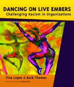 Dancing-on-Live-Embers-Challenging-Racism-in-Organizations-Softcover-2006