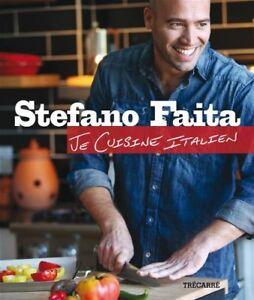Je cuisine italien - Stefano Faita