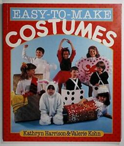 Easy-to-make Costumes Harrison, Kathryn & Kohn, Valerie