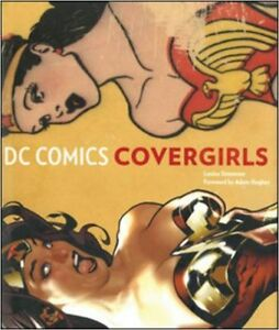 DC Comics Covergirls (Hardcover, never read)