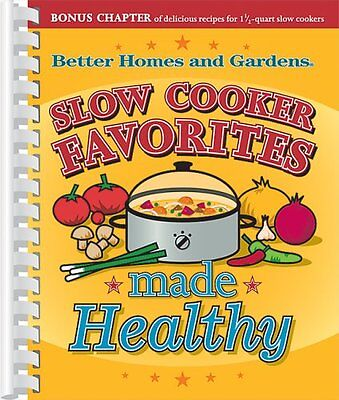 Slow Cooker Favorites Made Healthy (Better Homes