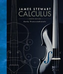 Stewart Calculus: Early Transcendentals, 8th ed