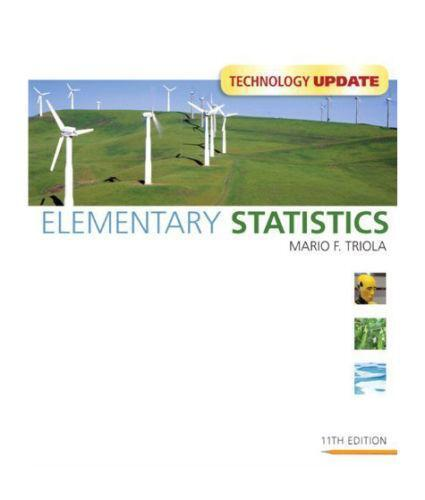 elementary statistics From opinion polls and clinical trials to self-driving cars, statistics influences and shapes the world around us best-selling author marty triola is committed to keeping elementary statistics current--with an unprecedented amount of current real data--so that students of all majors understand the.