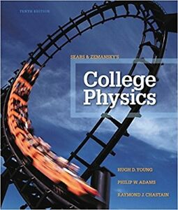 College Physics 10th Edition by Hugh D. Young, et al