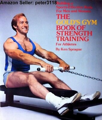 Effective Training (The Golds Gym Book of Strength Training for Athletes: Building a sports-Effect )