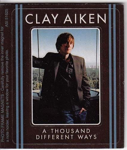 Clay Aiken A Thousand Different Ways RARE promo magnet 2006