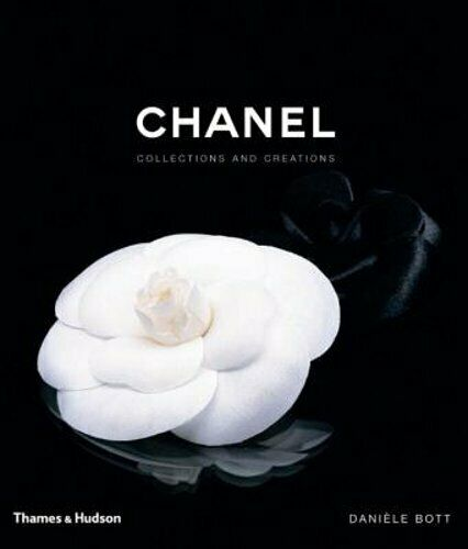Chanel: Collections and Creations by Daniele Bott: New