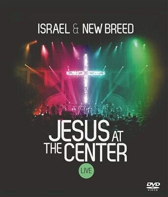 ISRAEL AND NEW BREED JESUS AT THE CENTER LIVE New Sealed (Israel And New Breed Jesus At The Center)