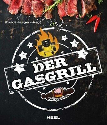 Der Gasgrill von Herausgegeben von Jaeger, Rudolf (Buch) NEU
