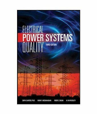 Electrical Power Systems Quality By Mark F  Mcgranaghan  Roger C  Dugan  Sury