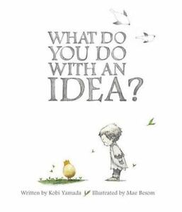What Do You Do with an Idea? (Hardback or Cased Book)