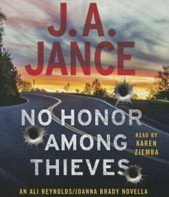 No Honor Among Thieves: An Ali Reynolds Novella by J a Jance: New
