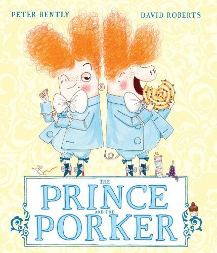 The Prince and the Porker New Paperback Book Peter Bently, David Roberts