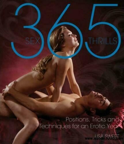 365 SEX POSITIONS ORAL SEX SECRETS POSITIONS SATISFACTION  EBOOKS FREE Brand