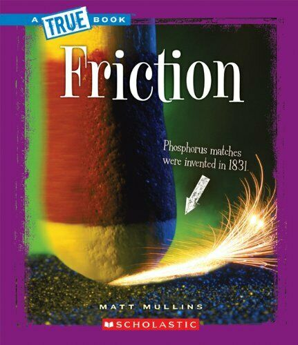 Friction  True Books