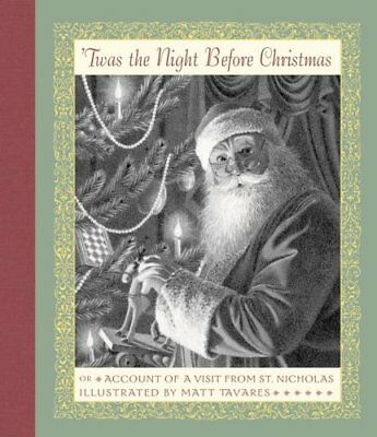 Twas the Night Before Christmas: Or Account of a Visit from St. Nicholas by Cle