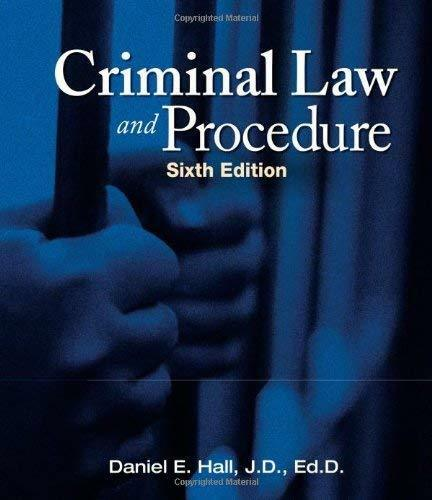 Criminal Law And Procedure  - By Hall