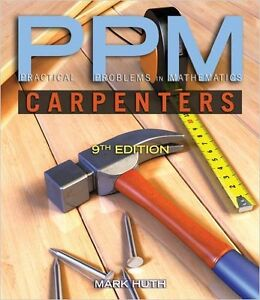 Practical Problems in Mathematics-Carpenters Edition