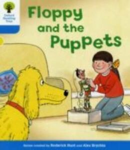 Oxford Reading Tree: Level 3: Decode and Develop: Floppy and the Puppets by...