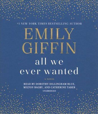 All We Ever Wanted   A Novel By Emily Giffin  2018  Cd  Unabridged