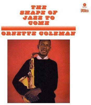 Ornette Coleman - Shape of Jazz to Come [New Vinyl] Bonus Tracks, 180 Gram