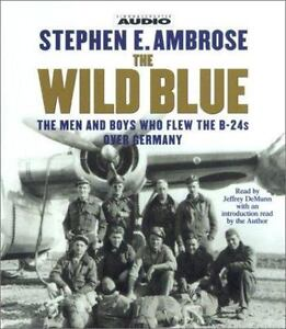 The-Wild-Blue-The-Men-and-Boys-Who-Flew-the-B-24s-over-Germany-1944-1945-by-St