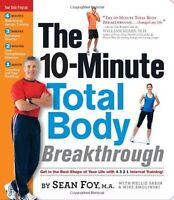 The 10-Minute Total Body Breakthrough Sean Foy