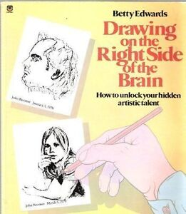Drawing On the Right Side of the Brain, book by Betty Edwards