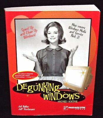 Degunking Windows Computer Book 2nd Edition Softcover Advice & Clean up Windows