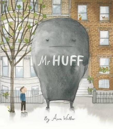 NEW Mr. Huff By Anna Walker Hardcover Free Shipping
