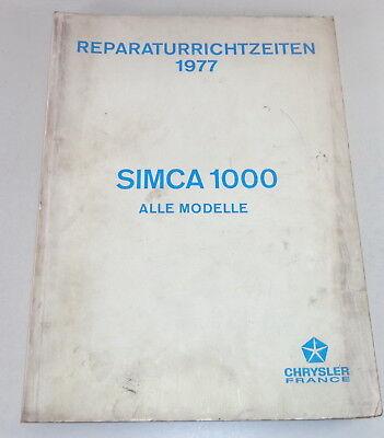 Reparaturrichtzeiten Chrysler  Simca 1000 all Models Stand 1977