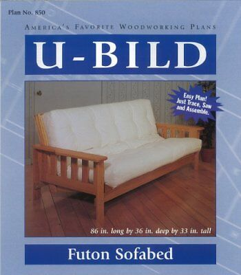 NEW U-Bild 850 Futon Sofabed Project Plan FREE2DAYSHIP TAXFREE