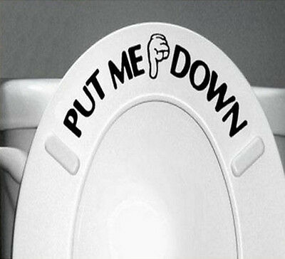 Gesture Hand PUT ME DOWN Decal Funny Bathroom Toilet Seat Vinyl Sticker Sign