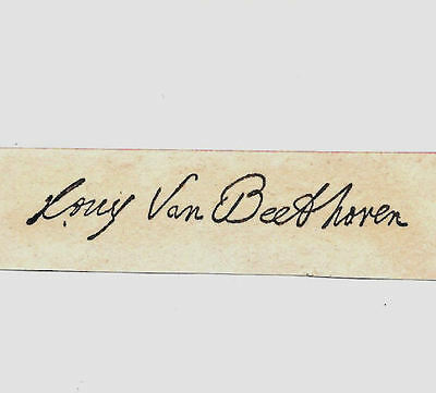 Ludwig Van Beethoven Autograph Reprint On Genuine Original Period 1790s Paper