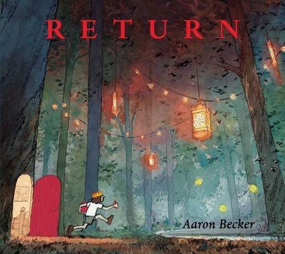Return (Journey Trilogy 3) by Becker, Aaron | Hardcover Book | 9781406368437 | N