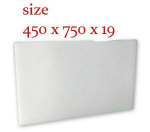 White PE Chopping / Cutting Board 450 x 750 x 19mm