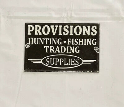 VINTAGE PROVISIONS HUNTING FISHING PORCELAIN SIGN CAR GAS OIL TRUCK GASOLINE