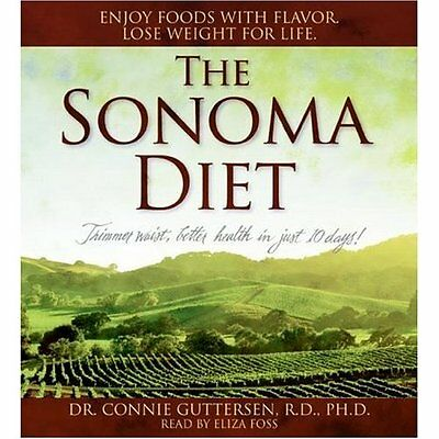 The Sonoma Diet Cd 3 Disc Get A Trimmer Waist And Better Health In 10 Days