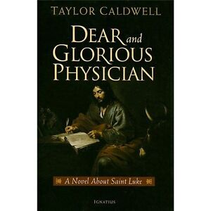 NEW Dear and Glorious Physician - Caldwell, Taylor