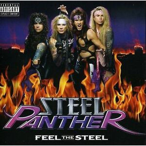 STEEL PANTHER ( BRAND NEW CD ) FEEL THE STEEL [PA]