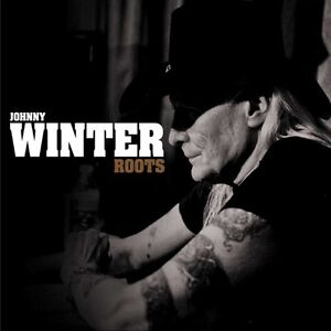 Johnny Winter - Roots (CD Brand New)