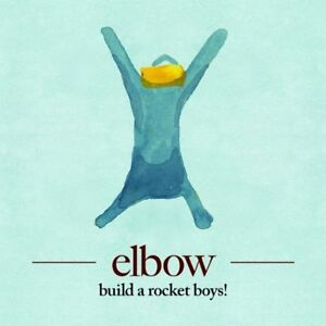 ELBOW: BUILD A ROCKET BOYS! 2011 CD NEW