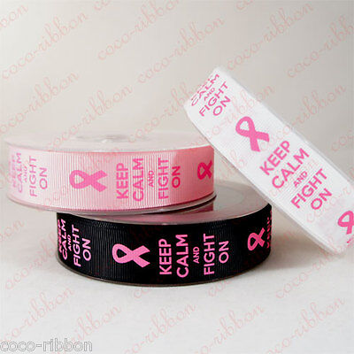 10y 7/8 Keep Calm & Fight On Breast Cancer Awareness Grosgrain Ribbon U-pick