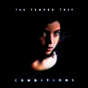 THE TEMPER TRAP: Conditions 2009 CD / SEALED
