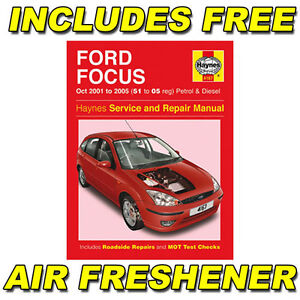 Haynes Workshop Repair Manual Ford Focus 01 - 05