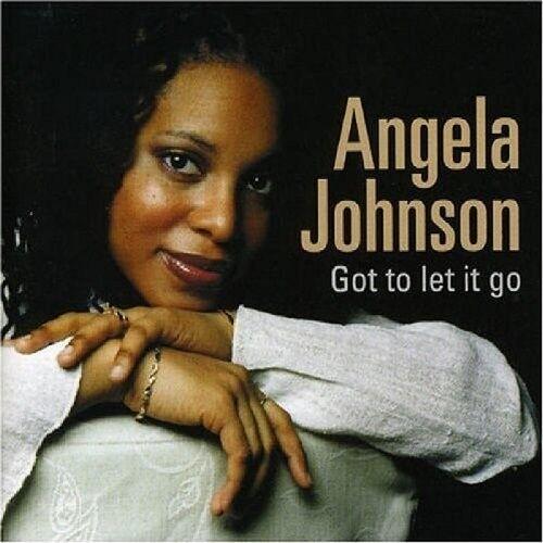ANGELA JOHNSON - GOT TO LET IT GO  CD NEU