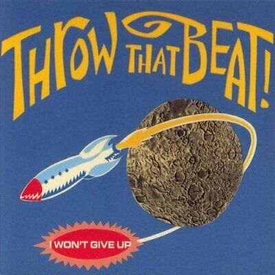 Throw that Beat in the Garbagecan I won't give up (1994)  [Maxi-CD] (Garbage Can Rock)
